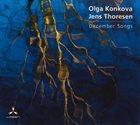 OLGA KONKOVA Olga Konkova, Jens Thoresen : December Songs album cover