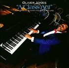 OLIVER JONES A Class Act album cover