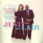 OLIVER JONES Just For My Lady album cover