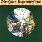 OLIVER JONES Requestfully Yours album cover