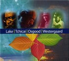 OLIVER LAKE Lake / Tchicai / Osgood / Westergaard album cover