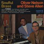 OLIVER NELSON Oliver Nelson & Steve Allen : Soulful Brass album cover