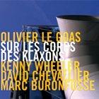 OLIVIER LE GOAS Sur Les Corps Des Klaxons album cover