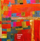 OLUYEMI THOMAS Beneath Tones Floor (with Sirone / Michael Wimberly) album cover