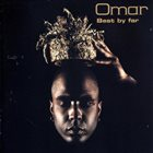OMAR Best By Far album cover