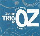 OMAR HAKIM Omar Hakim & Rachel Z : The Trio Of Oz album cover