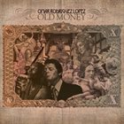 OMAR RODRÍGUEZ-LÓPEZ Old Money album cover