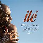 OMAR SOSA Ilé album cover