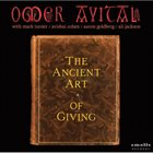 OMER AVITAL The Ancient Art of Giving album cover