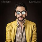 OMER KLEIN Sleepwalkers album cover