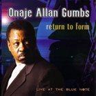ONAJE ALLAN GUMBS Return To Form album cover