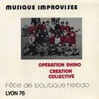 OPÉRATION RHINO Fête De Politique Hebdo Lyon 76 album cover