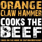ORANGE CLAW HAMMER Cooks the Beef album cover