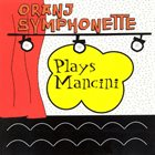 ORANJ SYMPHONETTE Plays Mancini album cover