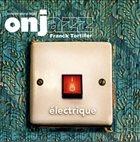 ORCHESTRE NATIONAL DE JAZZ Électrique album cover