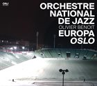 ORCHESTRE NATIONAL DE JAZZ Europa Oslo album cover