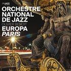 ORCHESTRE NATIONAL DE JAZZ Europa Paris album cover