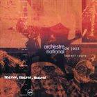 ORCHESTRE NATIONAL DE JAZZ Merci,Merci,Merci album cover