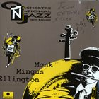 ORCHESTRE NATIONAL DE JAZZ Monk Mingus Ellington album cover