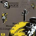 ORCHESTRE NATIONAL DE JAZZ Monk Mingus Ellington album cover