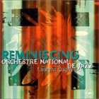 ORCHESTRE NATIONAL DE JAZZ Reminiscing album cover