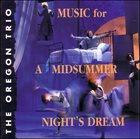 OREGON Music For A Midsummer Night's Dream album cover