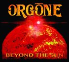 ORGONE Beyond The Sun album cover