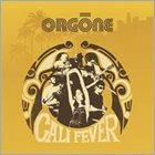 ORGONE Cali Fever album cover