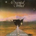 ORIENTAL WIND Life Road album cover