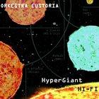 ORKESTRA EUSTORIA HyperGiant Hi-Fi album cover