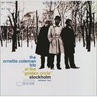 ORNETTE COLEMAN At the Golden Circle, Stockholm Vol.2 album cover