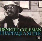 ORNETTE COLEMAN Chappaqua Suite album cover