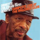 ORNETTE COLEMAN Complete Live at The Hillcrest Club album cover