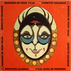 ORNETTE COLEMAN Dancing in Your Head album cover