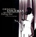 ORNETTE COLEMAN Falling Star (Live at the Tivoli, Copenhagen; November 30, 1965) album cover