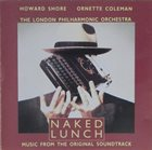ORNETTE COLEMAN Howard Shore / Ornette Coleman / The London Philharmonic Orchestra : Naked Lunch album cover