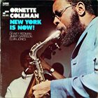 ORNETTE COLEMAN New York Is Now album cover