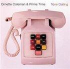 ORNETTE COLEMAN Tone Dialing album cover