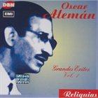 OSCAR ALEMÁN Grandes Exitos Vol. 1 album cover