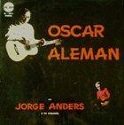 OSCAR ALEMÁN Oscar Aleman Con Jorge Anders Y Su Orquesta album cover