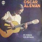 OSCAR ALEMÁN Oscar Aleman En Todos Los Ritmos album cover