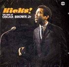OSCAR BROWN JR Kicks! The Best Of Oscar Brown Jr. album cover