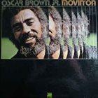 OSCAR BROWN JR Movin' On album cover