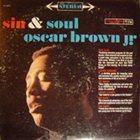 OSCAR BROWN JR Sin & Soul album cover