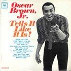OSCAR BROWN JR Tells It Like It Is! album cover