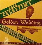 OSCAR CELESTIN Golden Wedding album cover