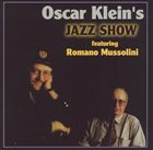 OSCAR KLEIN Jazz Show album cover