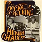OSCAR KLEIN Oscar Klein & Henri Chaix album cover