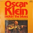 OSCAR KLEIN Pickin' The Blues (aka Pickin' The Blues, Vol.1) album cover