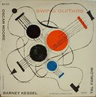 OSCAR MOORE Oscar Moore / Barney Kessel / Tal Farlow : Swing Guitars album cover